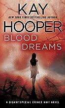 Blood Dreams: A Bishop/Special Crimes Unit Novel (A Bishop/SCU Novel Book 10)