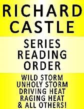 RICHARD CASTLE — SERIES READING ORDER (SERIES LIST) — IN ORDER: HEAT WAVE, NAKED HEAT, HEAT RISES, FROZEN HEAT, DEADLY HEAT, RAGING HEAT, DRIVING HEAT & MANY MORE!