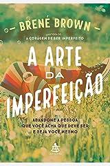A arte da imperfeição eBook Kindle