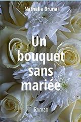 Un bouquet sans mariée (Anna et Roger t. 3) Format Kindle