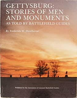 Gettysburg: Stories of Men and Monuments: As Told By Battlefield Guides