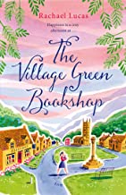 The Village Green Bookshop: A Feel-Good Escape for All Book Lovers from the Bestselling Author of The Telephone Box Library