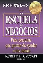 La escuela de negocios: Para personas que gustan de ayudar a los demás / The Bus iness School for People Who Like Helping People (Spanish Edition)