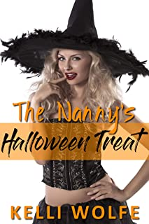 The Nanny's Halloween Treat: An Older Man Younger Woman Erotica