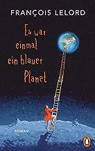 Es war einmal ein blauer Planet: Roman (German Edition)