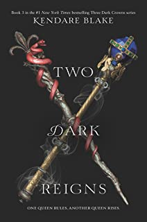 Two Dark Reigns (Three Dark Crowns Book 3)