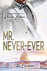 Mr. Never-Ever (The Cavaliers 1) Kindle Ausgabe
