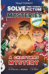 A Christmas Mystery: A Timmi Tobbson Junior (6-8) Kids Christmas Book (Solve-Them-Yourself Mysteries Special Edition Christmas Book for Girls and Boys age 6-8) (cover may vary) Hardcover