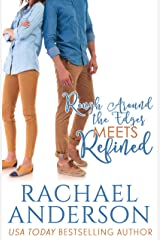 Rough Around the Edges Meets Refined (Meet Your Match) Kindle Edition