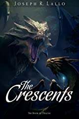 The Crescents (The Book of Deacon 5) Kindle Edition