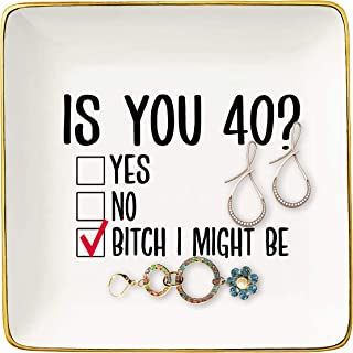 Is You 40? – Ceramic Jewelry Holder Ring Dish Trinket Tray – Funny 40th Birthday Gifts for Women Boss,Wife,Mom,Sisters,He...