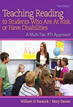 Teaching Reading to Students Who Are At Risk or Have Disabilities: A Multi-Tier, RTI Approach