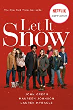 Let It Snow (Movie Tie-In): Three Holiday Romances