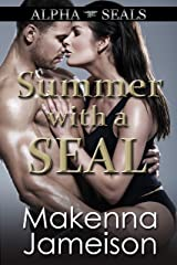 Summer with a SEAL (Alpha SEALs Book 13) Kindle Edition