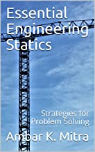 Essential Engineering Statics: Strategies for Problem Solving