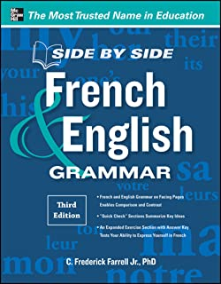Side-By-Side French and English Grammar, 3rd Edition (Side by Side) (English Edition)