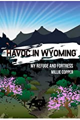 My Refuge and Fortress: Havoc in Wyoming, Part 7 | America's New Apocalypse Kindle Edition