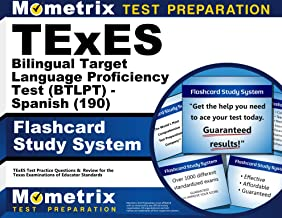 TExES Bilingual Target Language Proficiency Test (BTLPT) - Spanish (190) Flashcard Study System: TExES Test Practice Questions & Review for the Texas Examinations of Educator Standards (Cards)