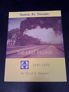 Santa Fe steam: The last decade, 1949-1959