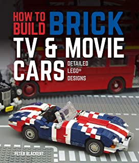 How to Build Brick TV and Movie Cars: Detailed LEGO Designs