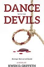 Dance with the Devils: Revenge: Best served bloody (Nate & Clare Book 3)