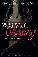 rhyannon byrd wild wolf chasing