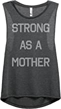 Strong As A Mother Women's Fashion Sleeveless Muscle Tank Top Tee
