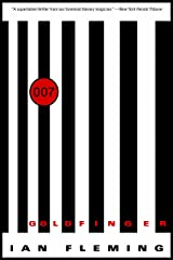 Goldfinger (James Bond (Original Series) Book 7) Kindle Edition