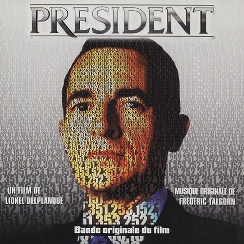 Président (Bande originale du film de Lionel Delplanque)