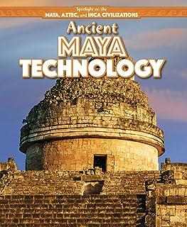 Ancient Maya Technology