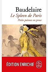 Le Spleen de Paris : Petits poèmes en prose (Classiques t. 16120) Format Kindle