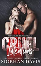 Cruel Intentions: A Dark High School Bully Romance (Rydeville Elite Book 1) (English Edition)