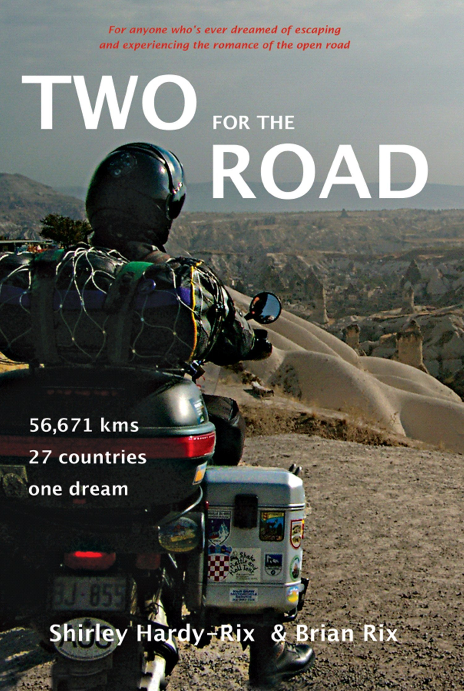 Two for the Road: 56,671 kms, 27 Countries, One Dream (English Edition)