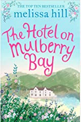 The Hotel on Mulberry Bay Kindle Edition