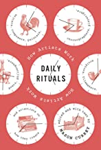 daily rituals how artists work by mason currey