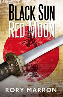 Black Sun, Red Moon: Rivalry and Revenge in WWII Japanese Java. Based on a True Story!