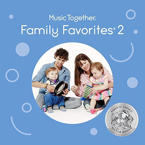 Music Together: Family Favorites 2