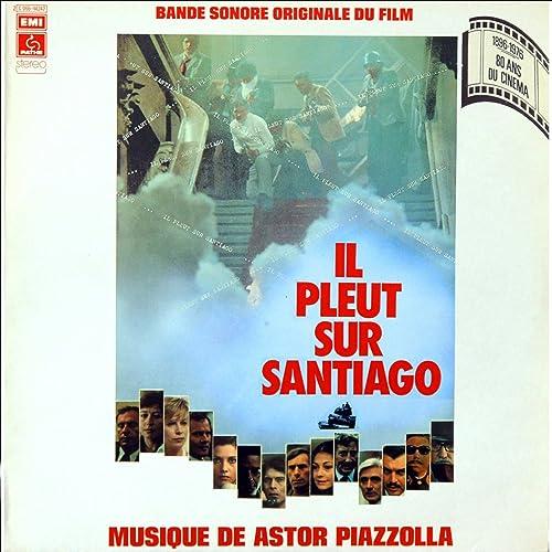 FILM PLEUT TÉLÉCHARGER GRATUIT SANTIAGO IL SUR