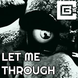 Let Me Through (feat. Dolvondo)