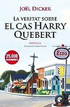 La veritat sobre el cas Harry Quebert (Catalan Edition)