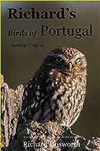 Richard's Birds of Portugal: Alentejo Region