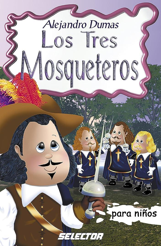 Los tres mosqueteros (Clasicos Para Ninos / Children's Classics) (Spanish Edition)