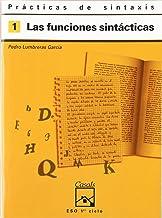 Prácticas de sintaxis 1. Las funciones sintácticas - 9788421821398
