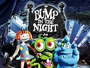 Bump in the Night: Season 1