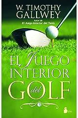 EL JUEGO INTERIOR DEL GOLF (2012) (Spanish Edition) eBook Kindle