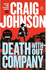 Death Without Company: A Longmire Mystery (Walt Longmire Mysteries Book 2) Kindle Edition