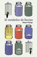 El vendedor de lluvias (Spanish Edition)