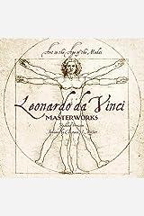Leonardo da Vinci: Masterworks: Art in the Age of the Medici Hardcover