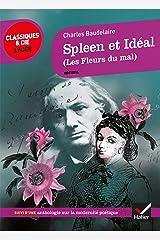Spleen et Idéal (Les Fleurs du Mal) : suivi d'un parcours sur La modernité poétique (La poésie) Format Kindle