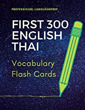 First 300 English Thai Vocabulary Flash Cards: Learning Full Basic Vocabulary builder with big flashcards games for beginners to advanced level, kids and adults.